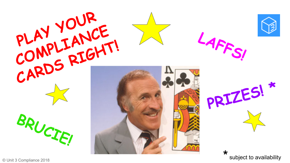 play your compliance cards right!